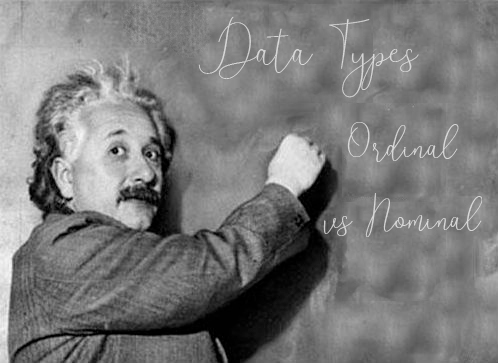 Data Types : Ordinal vs Nominal