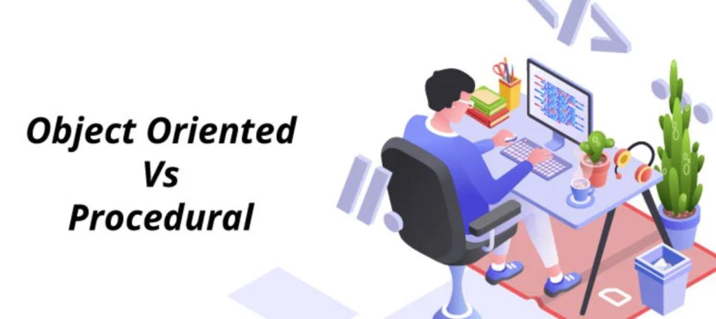 Procedural vs Object-Oriented Programming